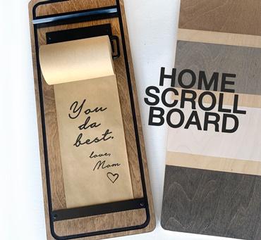 Home Scroll Board